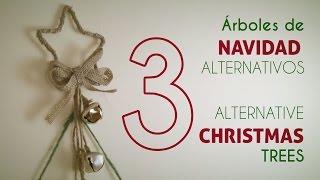 3 árboles de Navidad alternativos / 3 alternative Christmas trees [DIY]