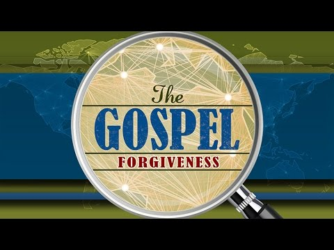 The Gospel of Forgiveness - Steve McKinney
