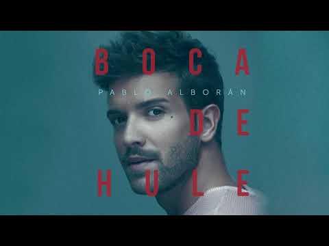 Pablo Alborán - Boca De Hule