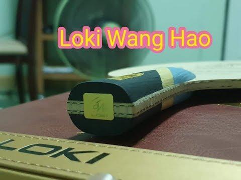 Loki Wang Hao Review By #ปิงปองไทบ้าน