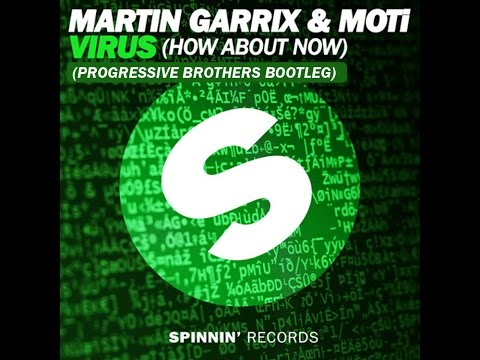 Martin Garrix & Moti - Virus (How About Now) (Progressive Brothers Bootleg)