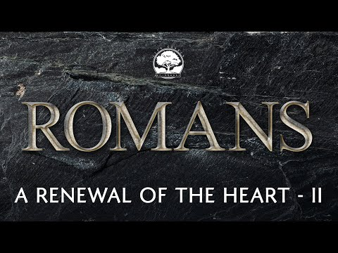Life Church of Orange CA - 08/29/21 - Romans 2:25-29 - A Renewal of the Heart Part 2