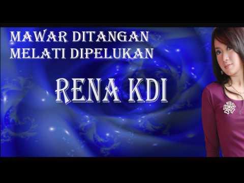 RENA KDI - MAWAR DITANGAN MELATI DIPELUKAN - LIRIK VIDEO