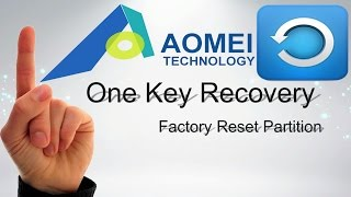 How to Install One Key Recovery (Create Factory Partition)