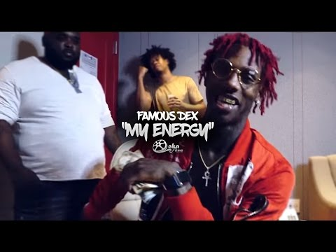"Famous Dex - ""My Energy"" (Official Music Video)"