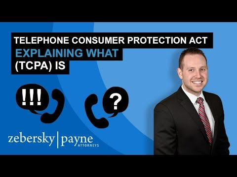 Telephone Consumer Protection Act - Explaining What (TCPA) Is