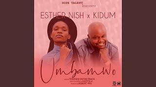 Umbamwo (feat. Kidum Kibido)