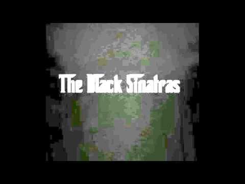 The Black Sinatras Sampler | Mk  II