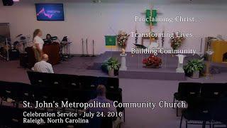 Celebration Service – July 24, 2016