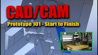 How CAD/CAM Creates Working Model Before Cutting with CNC Router - Prototype 101 - Start to Finish