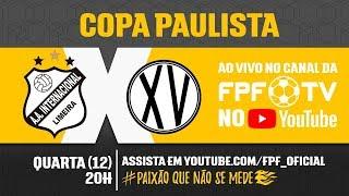 Inter de Limeira x XV de Piracicaba - Copa Paulista 2018