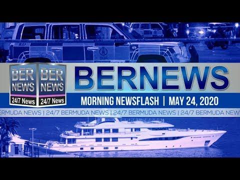 Bermuda Newsflash For Sunday, May 24, 2020