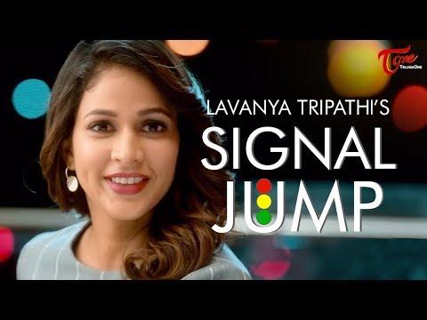 SIGNAL JUMP | Short Film | Lavanya Tripathi | By Jennifer Alphonsse |-TeluguOne