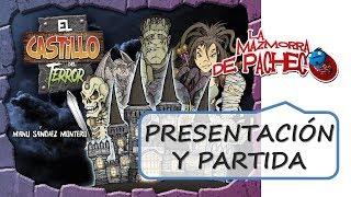 El Castillo Del Terror: Presentación y partida