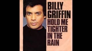 Billy Griffin - Hold Me Tighter in the Rain (ALTERNATIVE)