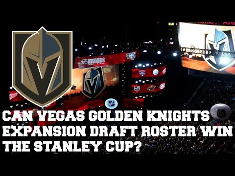 CAN THE VEGAS GOLDEN KNIGHTS EXPANSION DRAFT ROSTER WIN THE STANLEY CUP | NHL 17 | ARCADE REGIMENT