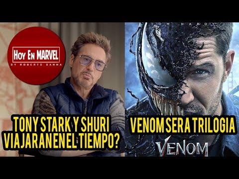 Tony Stark y Shuri Viajarán en el Tiempo  Venom será Trilogía  Hoy En Marvel