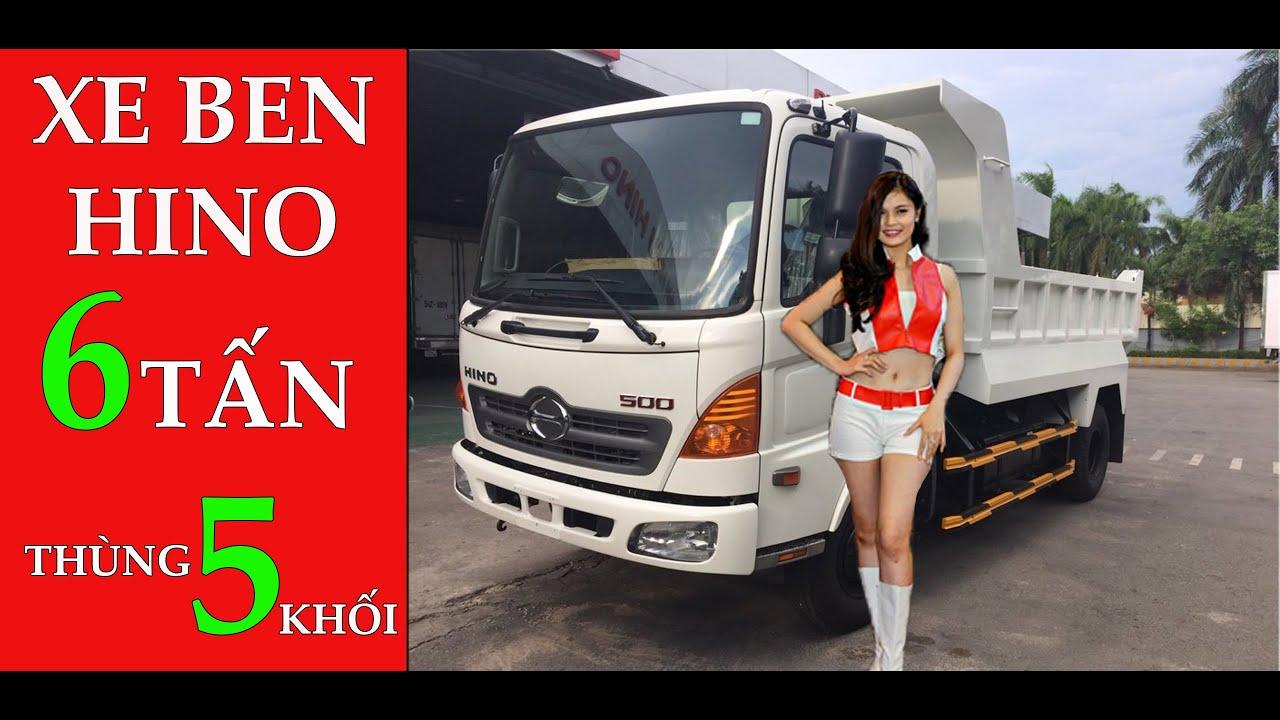 Xe Ben Hino 6 Tấn FC| Xe Ben Hino 6T Thùng 5 Khối| Hệ Thống Ben Hino 500 FC nhập khẩu Thái Lan