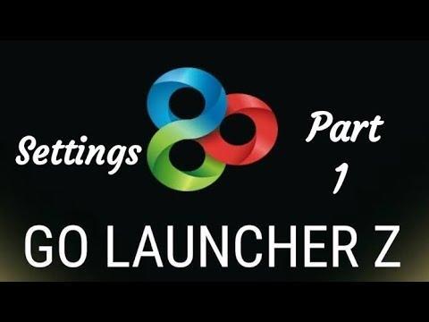 Go Launcher Z Settings #Part 1