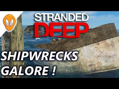 SHIPWRECKS EVERYWHERE | Let's Play Stranded Deep 0.26 Experimental | E6