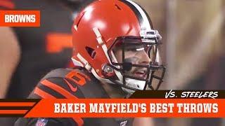 Baker Mayfield's Best Throws vs. Steelers | Week 11