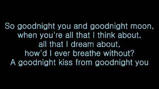 Go Radio - Goodnight Moon - Lyrics