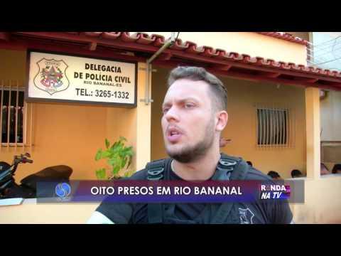 Oito pessoas presas em Rio Bananal
