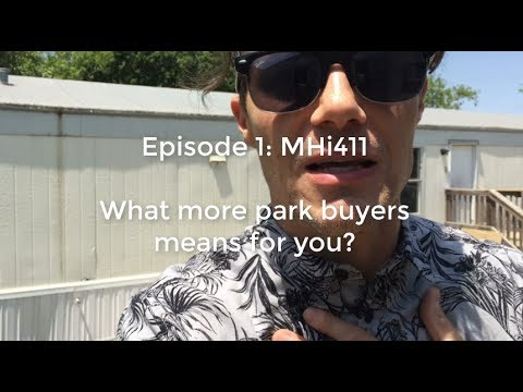 What more MHP buyers means for you as a MH investor?