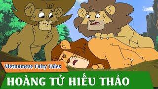 HOÀNG TỬ HIẾU THẢO | Truyện Cổ Tích | Chuyện cổ tích | Phim Hoạt Hình Hay Nhất 2019