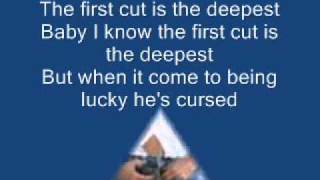 Sheryl Crow - The first cut is the deepest [LYRICS+MP3 DOWNLOAD]