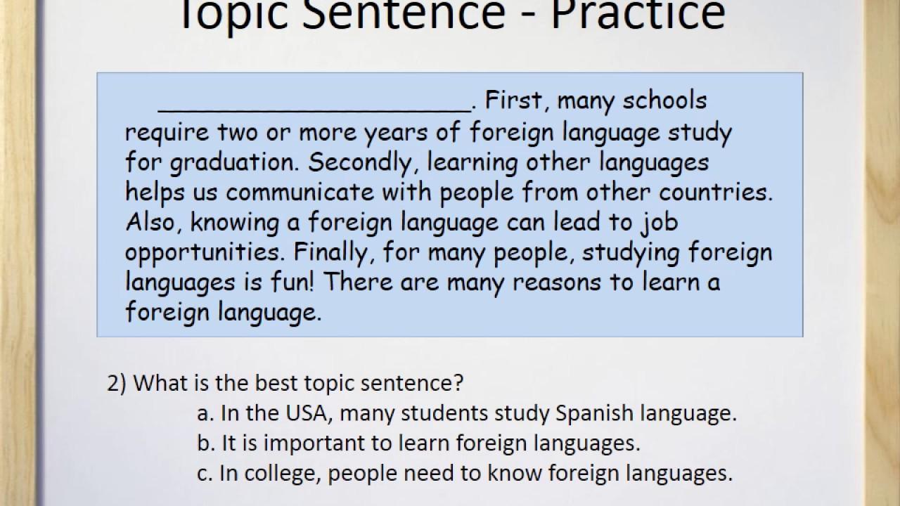 Paragraphs (Part II) - Topic Sentences