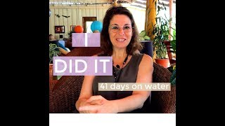 Marianne's Amazing Experience Water Fasting 40 days at Tanglewood with Loren Lockman