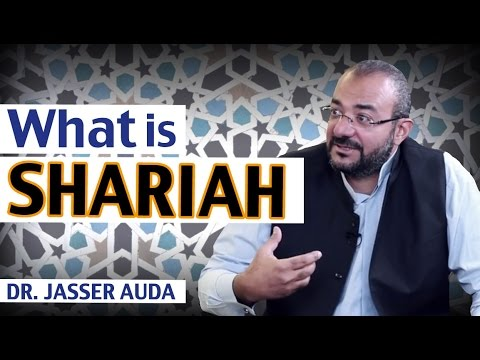 What is Sharia Law and its Principles? | Dr. Jasser Auda