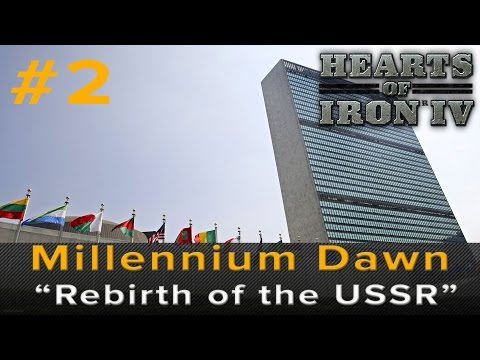 "Hearts of Iron 4: Millennium Dawn - ""Rebirth of the USSR"""