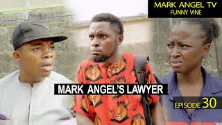 Mark Angel's Lawyer - Episode 30 (Caretaker series)
