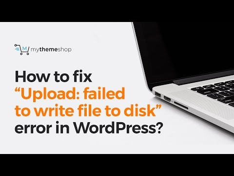 "How to fix ""Upload: failed to write file to disk"" error in WordPress?"