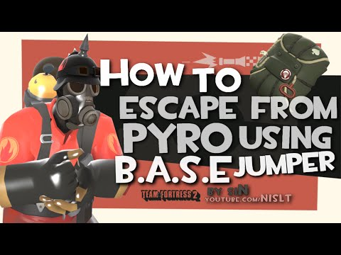 TF2: How to escape from pyro using B.A.S.E. jumper