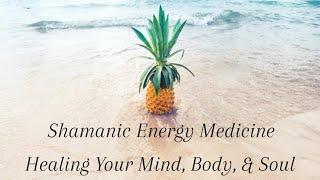 Shamanic Energy Medicine.  Breathwork, Energy Healing, Immune System Strengthening