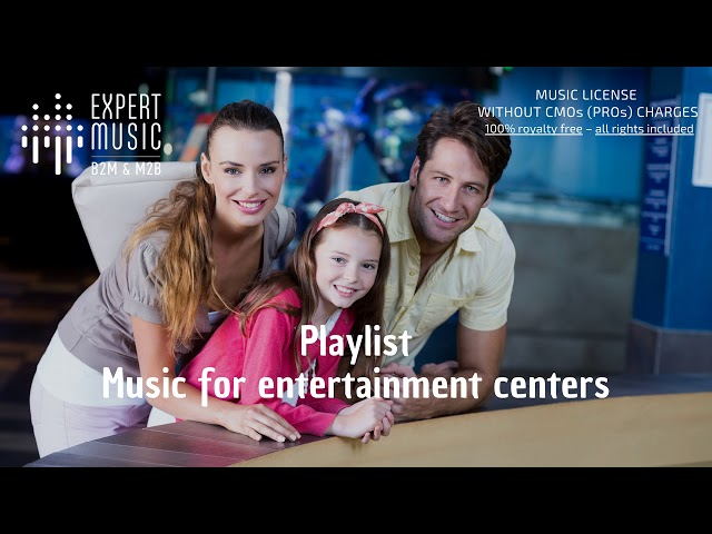 Music for entertainment centers