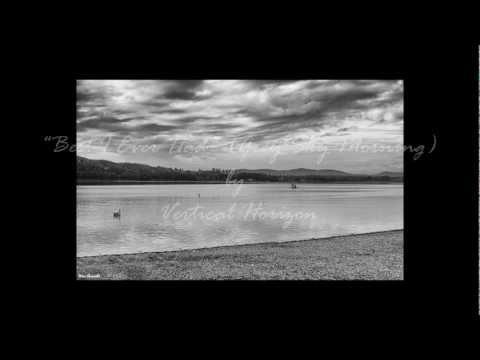 Vertical Horizon - Best I Ever Had (Grey Sky Morning) Lyrics