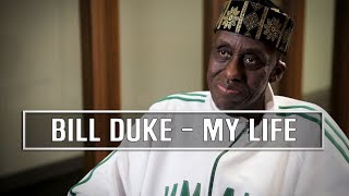 Bill Duke My 40 Year Career On Screen And Behind The Camera