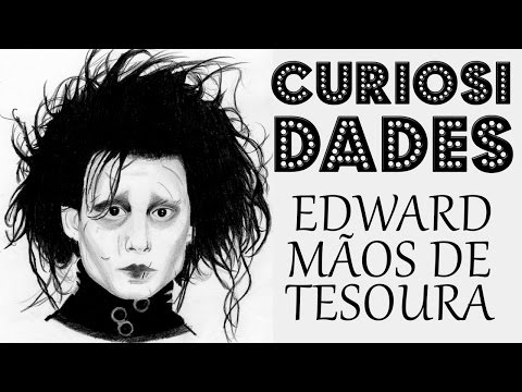 Trailer do filme Edward Mãos de Tesoura