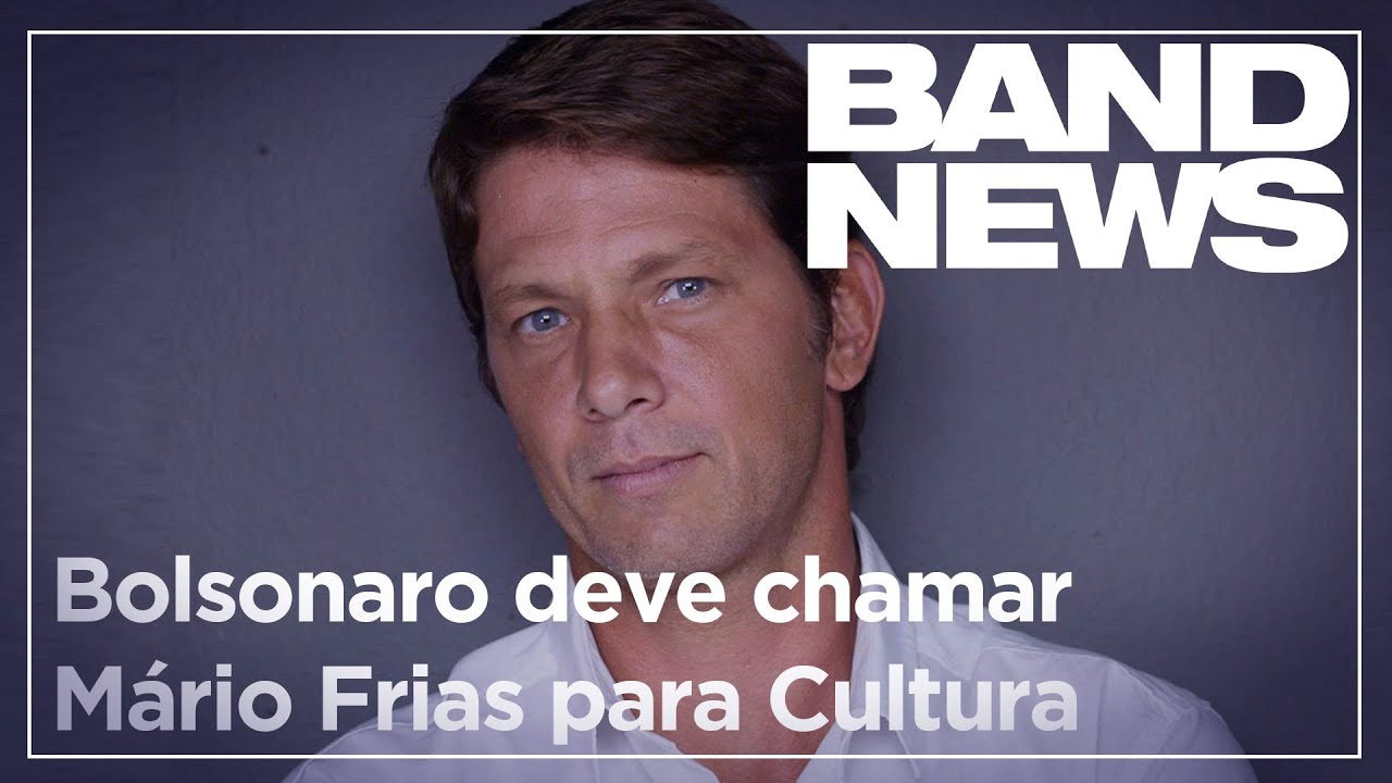Notícias - Bolsonaro deve chamar Mário Frias para a Secretária de Cultura - online