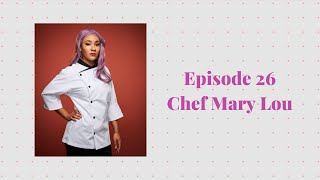 Episode 26 with Chef Mary Lou Davis Part 1 - Geeks & Grubs, Hell's Kitchen Season 19