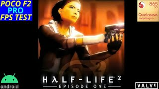 HALF LIFE 2 EPISODE 1 - (Full Game) SNAPDRAGON 865