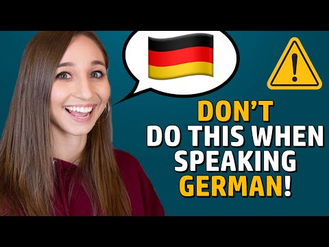 6 mistakes YOU should avoid when speaking German!