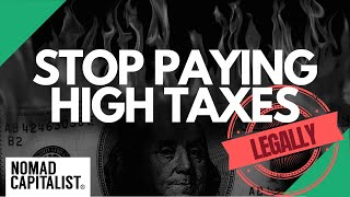 This is Why You Should (Legally) Stop Paying High Taxes
