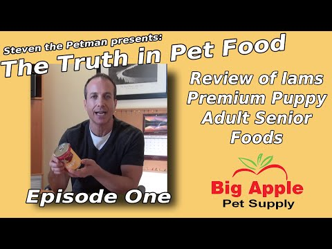 Review Of Iams Premium Puppy Adult Senior Foods - Ep. 1 Of Steven The Pet Man: The Truth In Pet Food