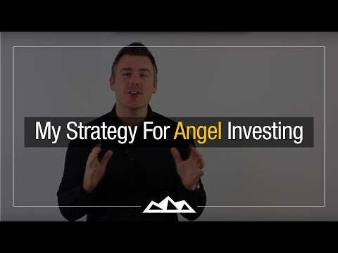 My Strategy For Angel Investing