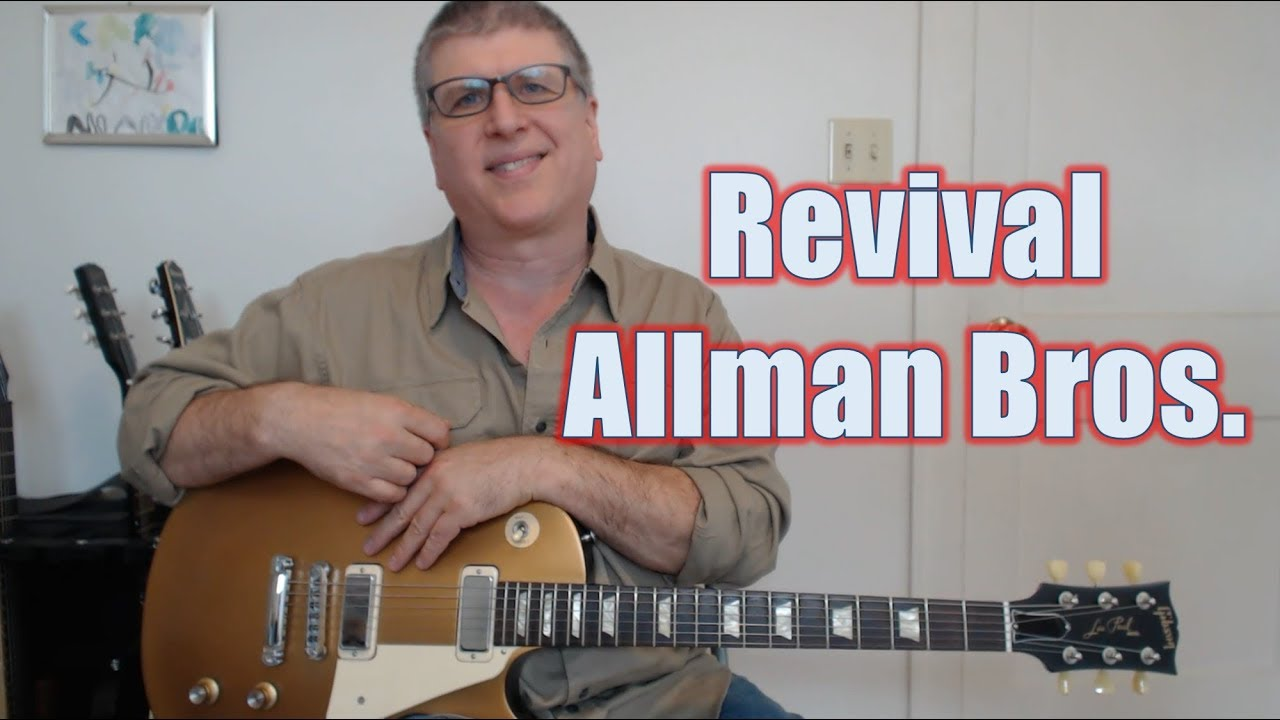 revival by the allman brothers guitar lesson with tab youtube. Black Bedroom Furniture Sets. Home Design Ideas